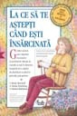 astepti cand esti insarcinata