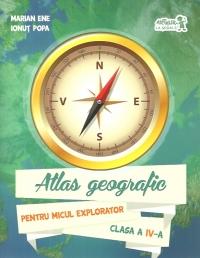 Atlas geografic pentru Micul Explorator clasa a IV-a