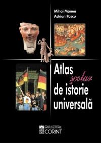 ATLAS SCOLAR ISTORIE UNIVERSALA