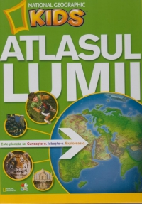 Atlasul lumii pentru tineri exploratori