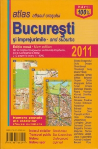 Atlasul orasului Bucuresti si imprejurimi (Editie 2011)