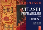 Atlasul popoarelor din Orient Orientul