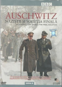 Auschwitz Nazistii solutia finala Auschwitz