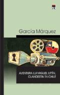 Aventurile lui Miguel Littin Clandestin