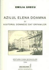 Azilul Elena Doamna ajurorul domnesc