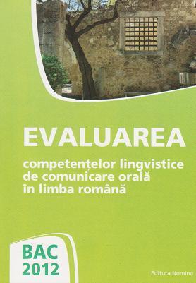 BAC 2012 Evaluarea competentelor lingvistice
