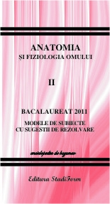 Bacalaureat 2011 Anatomia fiologia omului