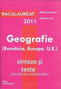 Bacalaureat 2011 Geografie (Romania Europa