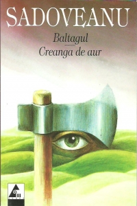 Baltagul. Creanga de aur