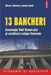 bancheri Dominatia Wall Streeet ului
