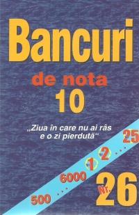 Bancuri de nota 10. Nr.26