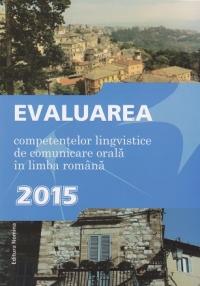 Bavalaureat 2015 - Evaluarea competentelor lingvistice de comunicare orala in limba romana