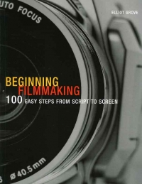Beginning Filmmaking