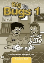 Big Bugs 1 Teacher s Book
