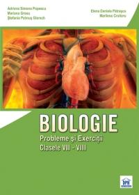 Biologie. Probleme si exercitii (clasele VII - VIII)