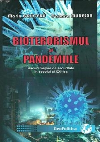 Bioterorismul pandemiile riscuri majore securitate