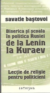 Biserica si scoala in politica Rusiei de la Lenin la Kuraev