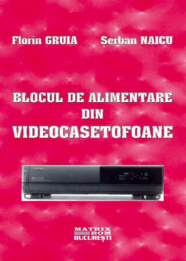 Blocul alimentare din videocasetofoane