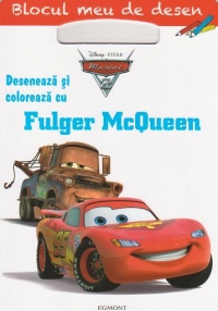 Blocul meu de desen - Deseneaza si coloreaza cu Fulger McQueen