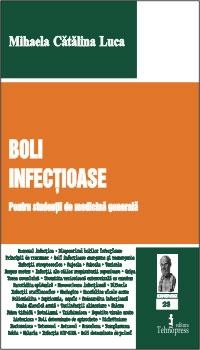 Boli infectioase (pentru studentii de medicina generala)