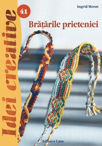 Bratarile prieteniei revazuta
