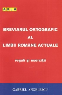 Breviarul ortografic limbii romane Reguli