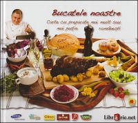 Bucatele noastre Carte preparate mai