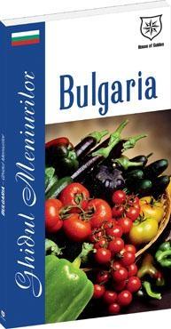 Bulgaria - Ghidul meniurilor