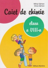 Caiet chimie Clasa VIII