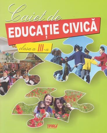 Caiet educatie civica Clasa III