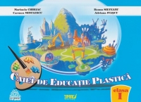 Caiet educatie plastica pentru clasa