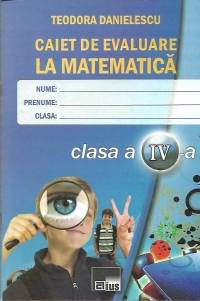 Caiet evaluare matematica pentru clasa