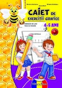 CAIET de EXERCITII GRAFICE 4-5 ANI (B5) - 2014