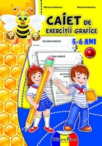CAIET de EXERCITII GRAFICE 5-6 ANI (B5) - 2014