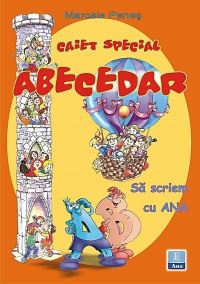 Caiet special pentru ABECEDAR scriem