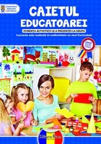 CAIETUL EDUCATOAREI - 2014 - evidenta activitatii si a prezentei la grupa