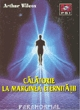 Calatorie Marginea Eternitatii