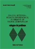 Calcul integral, ecuatii diferentiale, elemente de teoria campurilor