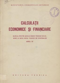Calculatii economice financiare Manual pentru