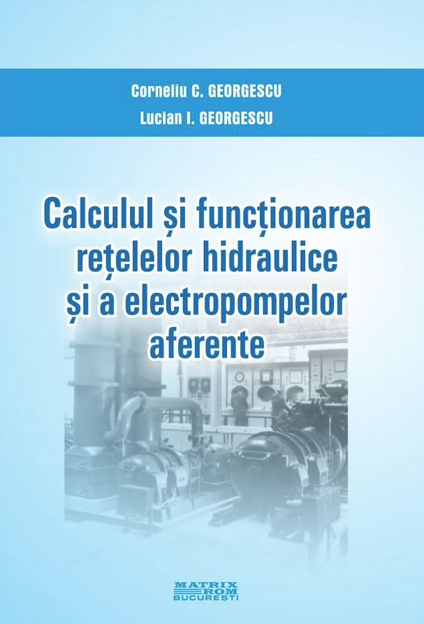 Calculul functionarea retelelor hidraulice electropompelor