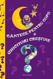 Cantece pentru copii ghicitori crestine