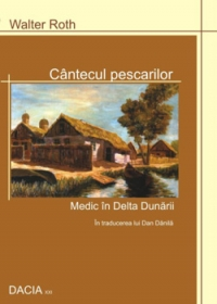 Cantecul pescarilor Medic Delta Dunarii
