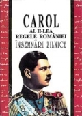 Carol lea Regele Romaniei Insemnari