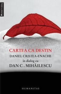 Cartea destin Daniel Cristea Enache