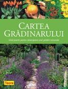 Cartea gradinarului Ghid practic pentru