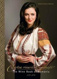 Cartea vinurilor romanesti / The Wine Book of Romania