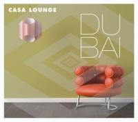 Casa Lounge Dubai CD)