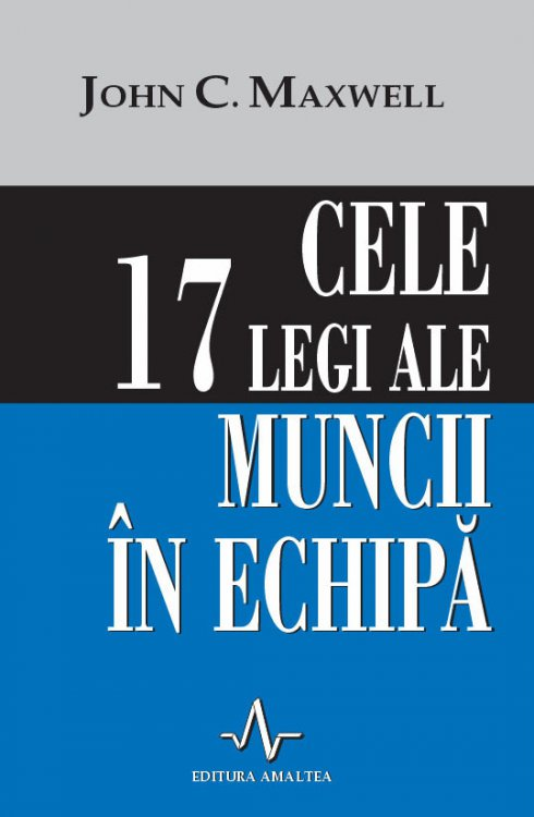 Cele legi ale muncii echipa
