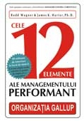 CELE ELEMENTE ALE MANAGEMENTULUI PERFORMANT