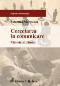 Cercetarea comunicare Metode tehnici